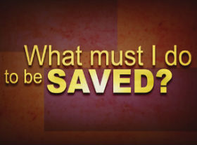 WhatMustIDoToBe Saved